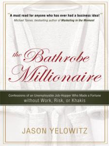 The Bathrobe Millionaire